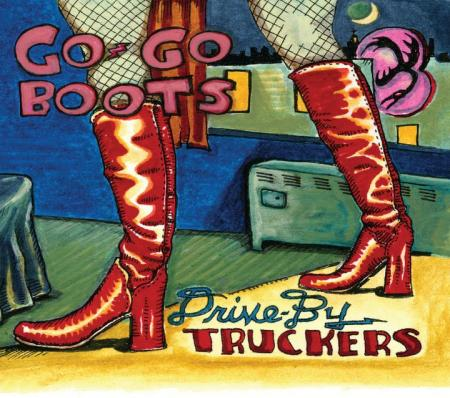 What have you been jamming lately? version 69.666 - Page 22 Drive_by_truckers_2011_go_go_boots